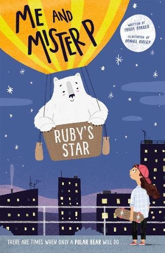 Me and Mister P: Ruby's Star (Me & Mister P)