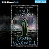 The Path of the Storm: The Evermen Saga, Book 3