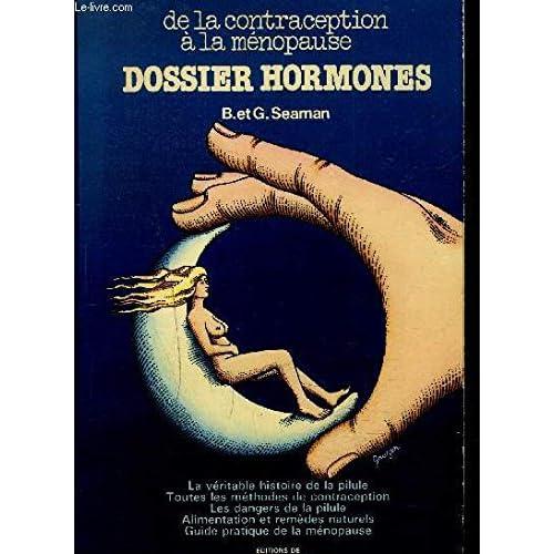 Dossier hormones : De la contraception à la ménopause
