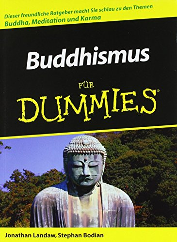 Buddhismus für Dummies von Jonathan Landaw (2. Februar 2006) Taschenbuch