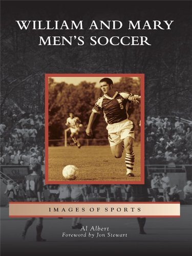 William and Mary Men's Soccer (Images of Sports) (English Edition)