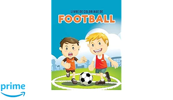 Buy Livre De Coloriage De Football Book Online At Low Prices