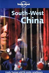 South West China (Lonely Planet Regional Guides)