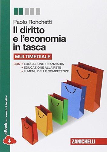 Il diritto e l'economia in tasca. Volume unico. Per le Scuole superiori. Con e-book. Con espansione online