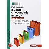Il diritto e l'economia in tasca. Volume unico. Con e-book. Con espansione online. Per le Scuole superiori