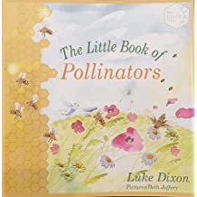 The The Little Book of Pollinators