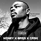 Money X Bags X Cash (feat. Sonny) [Explicit]