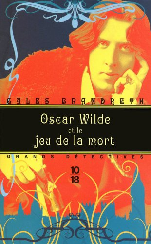 Oscar Wilde et le jeu de la mort (2)