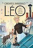 vignette de 'Léo n° 1<br /> Mon secret est une chance (Gwenaële BARUSSAUD)'