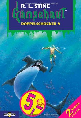Gänsehaut - Doppelschocker 9: Der Schrecken, der aus der Tiefe kam