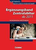 Kursthemen Erziehungswissenschaft - Ergänzungsbände Nordrhein-Westfalen: Zentralabitur bis 2013: Ergänzungsband