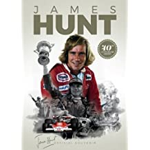 James Hunt: Official Anniversary Souvenir