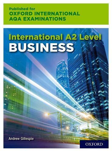 International A2 Level Business for Oxford International AQA Examination