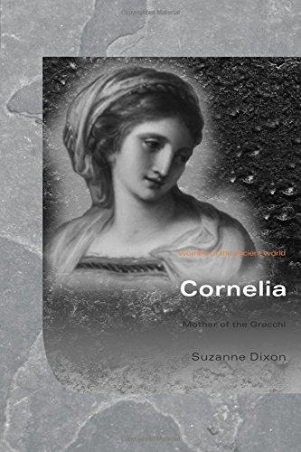 Cornelia: Mother of the Gracchi (Women of the Ancient World) por Suzanne Dixon