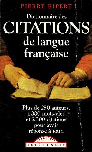 Dictionnaire des citations de la langue française / Ripert, P / Réf548