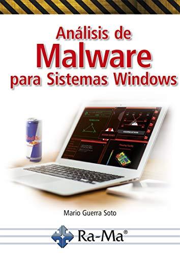 Análisis de Malware para Sistemas Windows por MARIO GUERRA SOTO