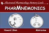 Illustrated Pharmacology Memory Cards: PharMnemonics
