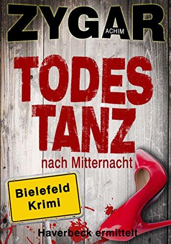 Buchseite und Rezensionen zu 'Todestanz nach Mitternacht: Ein Bielefeld-Krimi. Haverbeck ermittelt' von Achim Zygar