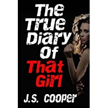 The True Diary of That Girl by J. S. Cooper (2014-08-20)