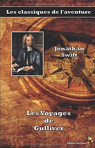 Les Voyages de Gulliver - Jonathan Swift: Les classiques de l'aventure (1)