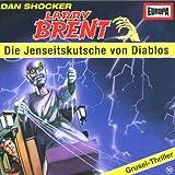 Larry Brent - Folge 10: Die Jenseitskutsche von Diablos