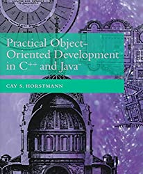[(Practical Object-Oriented Development in C++ and Java)] [By (author) Cay S. Horstmann] published on (April, 1997)
