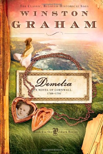 Demelza: A Novel of Cornwall, 1788-1790 (Poldark (Sourcebooks))