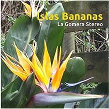Islas Bananas - La Gomera Stereo