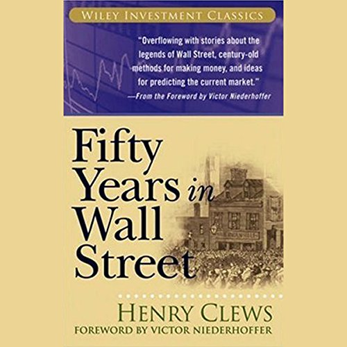 Fifty Years in Wall Street  Audiolibri