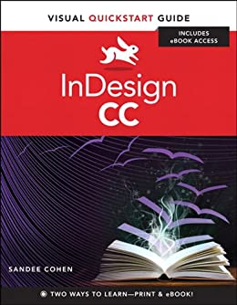 InDesign CC: Visual QuickStart Guide by [Cohen, Sandee]