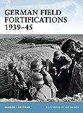 German Field Fortifications 1939–45 (Fortress)