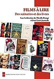 Films a Lire - des Scenarios et des Livres...