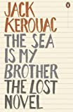 The Sea is My Brother: The Lost Novel (Penguin Modern Classics) by Jack Kerouac (2012-11-29)