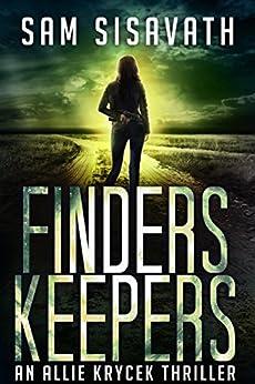 Finders/Keepers (An Allie Krycek Thriller, Book 3)