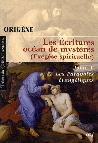 Les Ecritures océan de mystères (Exégèse spirituelle)