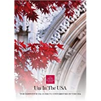 Uni in the USA: The Definitive UK Guide to the Universities in the USA (Good Schools Guide) by Harriet Plyler, Alice Fishburn, Anthony Nemecek, John Wallis (May 1, 2012) Paperback