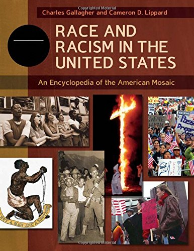 Race and Racism in the United States [4 volumes]