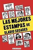 Las Mejores Estampas de Eladio Secados (Colección Antologías) (Tapa blanda)