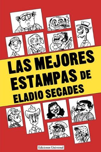 Las Mejores Estampas de Eladio Secados (Colección Antologías) por Eladio Secades