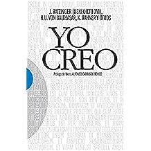 Yo creo: Prólogo de Mons. Alfonso Carrasco Rouco (Ensayo nº 405)