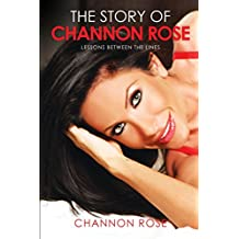 The Story of Channon Rose: Lessons between the Lines