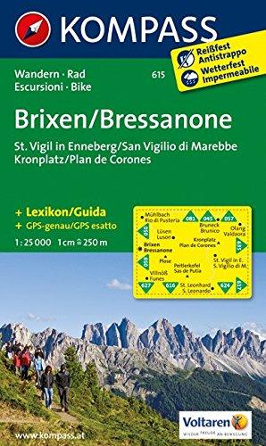 Carta escursionistica n. 615. Bressanone, S. Virgilio-Brixen, St. Vigil 1.25:000. Adatto a GPS. Digital map. DVD-ROM: Wanderkarte mit Kurzführer und Radrouten. GPS-genau