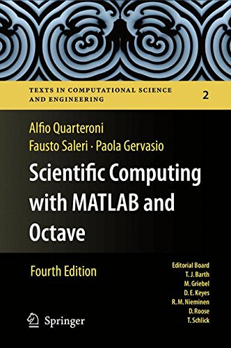 Scientific Computing with MATLAB and Octave (Texts in Computational Science and Engineering) por Alfio Quarteroni
