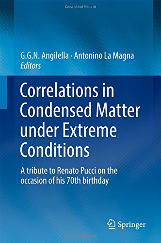 correlations-in-condensed-matter-under-extreme-conditions-a-tribute-to-renato-pucci-on-the-occasion-