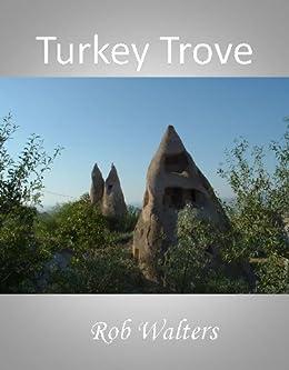 Turkey Trove by [Walters, Rob]