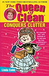 The Queen of Clean Conquers Clutter by Linda Cobb (2002-12-01)