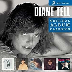 Original Album Classics : Diane Tell / Entre nous / Si j'étais un homme / Chimères / Faire à nouveau connaissance (Coffret 5 CD)