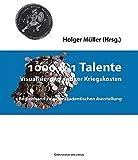 1000 & 1 Talente: Visualisierung antiker Kriegskosten. Begleitband zu einer studentischen Ausstellung