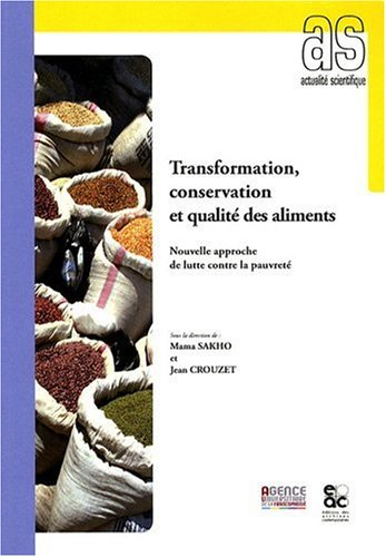 Transformation, Conservation et Qualite des Aliments