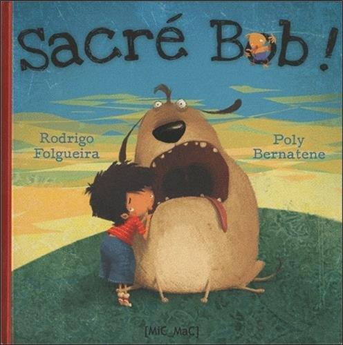 Sacré Bob !